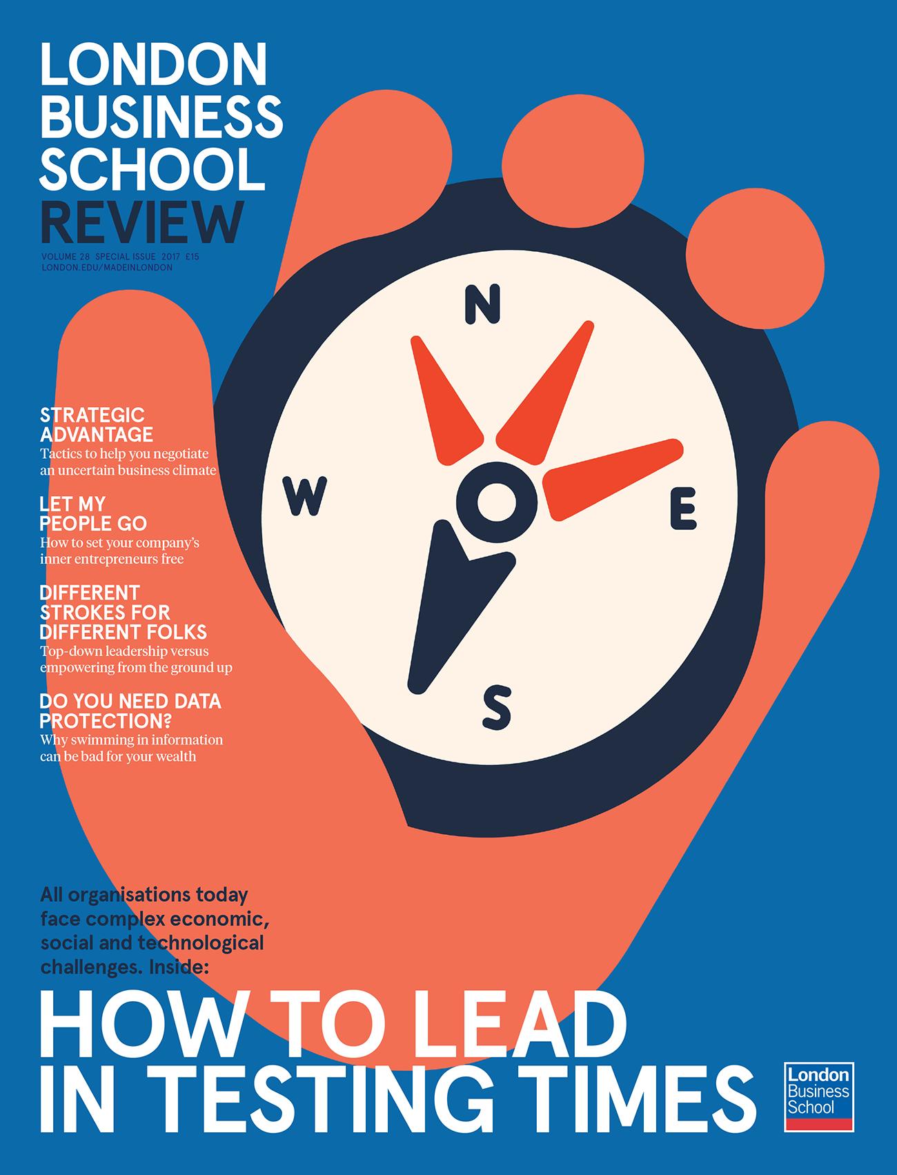 Lead in testing times. London Business School